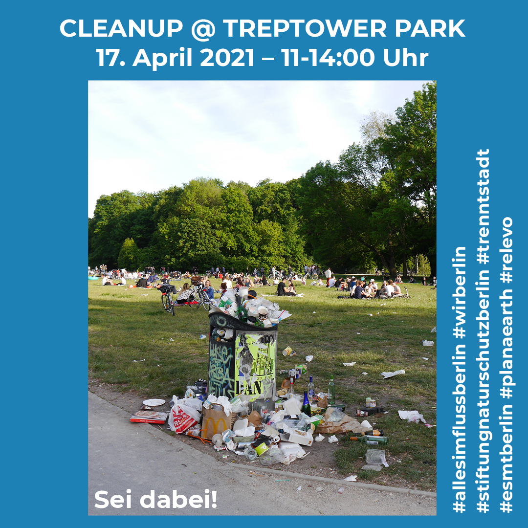 Cleanup Treptower Park 17.04.2021