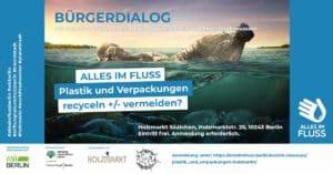 AIF Bürgerdialog Verpackungen recyceln/ vermeiden, Holzmarkt 21.7.